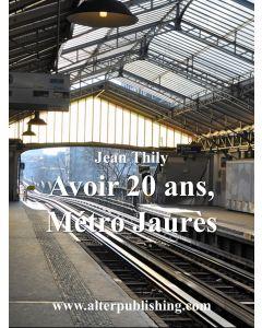 Avoir 20 ans, Métro Jaurès