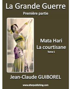 Mata Hari, la courtisane (Tome 1)