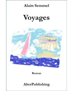 Voyages d'Alain Semmel
