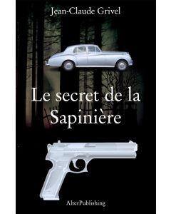 Le secret de la Sapinière